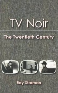 """TV Noir"" by Ray Starman"