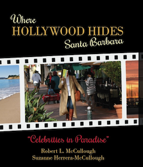 Where Hollywood Hides Santa Barbara Celebrities Photos Book