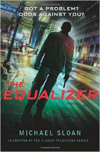 """The Equalizer""-the BOOK by Michael Sloan"